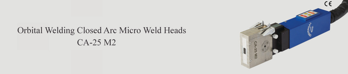 Orbital Welding Closed Arc Micro Weld Heads